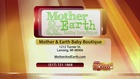 Mother and Earth Baby Boutique - 8/24/16