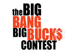 Big Bang Big Bucks: Win $1,000 a week!