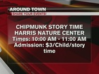 Around Town 1/18/17: Chipmunk Story Time