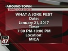 Around Town 1/19/17: What A Joke Fest