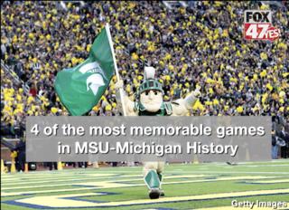 4 most memorable games in MSU-Michigan history