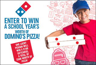 Win a School Year's Worth of Domino's Pizza!