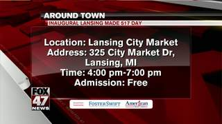 Around Town 5/16/18: Lansing made 517 Day