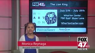 Around Town Kids 7/13/18: The Lion King