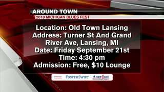 Around Town 9/18/18 - 2018 Michigan Blues Fest